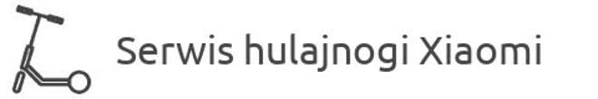 Serwis hulajnogii Xiaomi